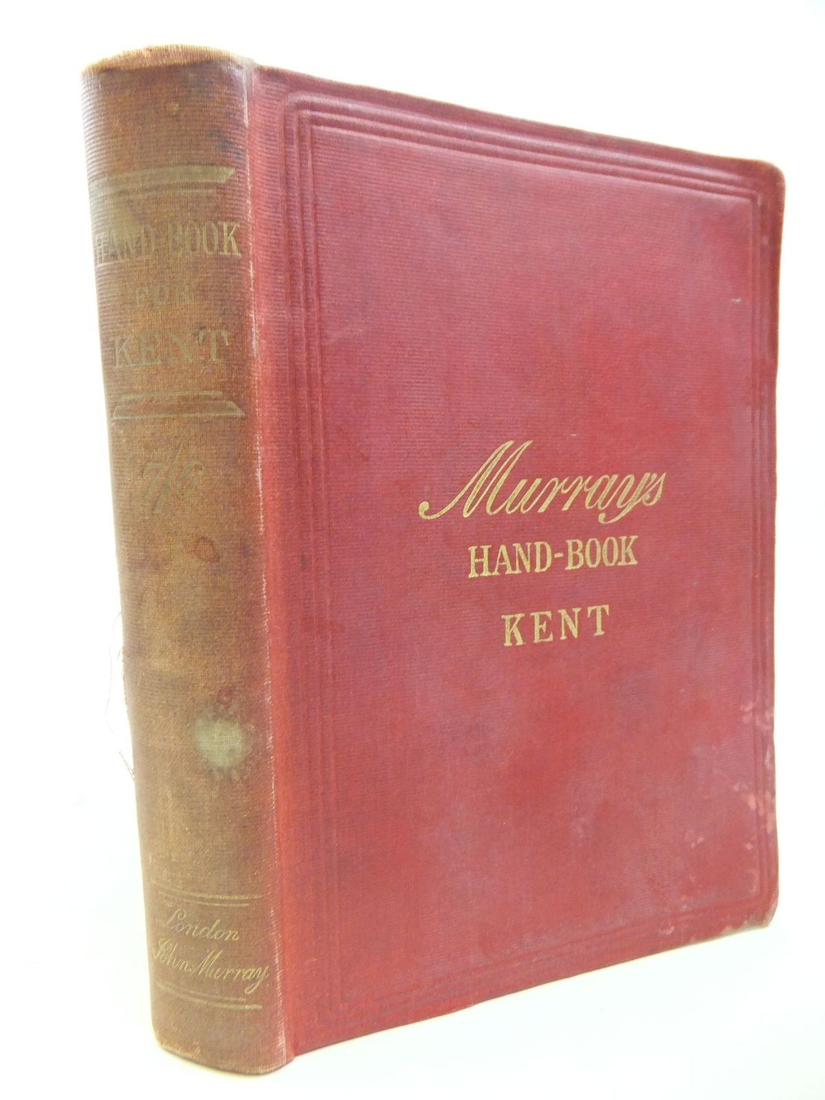 Photo of HANDBOOK FOR TRAVELLERS IN KENT published by John Murray (STOCK CODE: 2112127)  for sale by Stella & Rose's Books