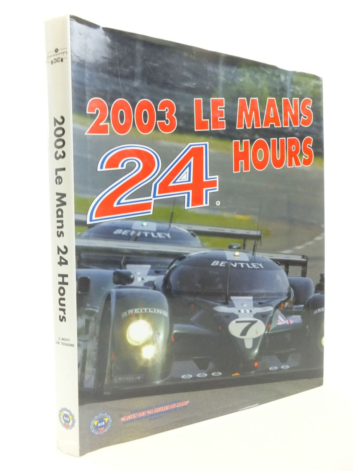 Photo of 2003 LE MANS 24 HOURS written by Teissedre, Jean-Marc published by Chronosports (STOCK CODE: 2112197)  for sale by Stella & Rose's Books