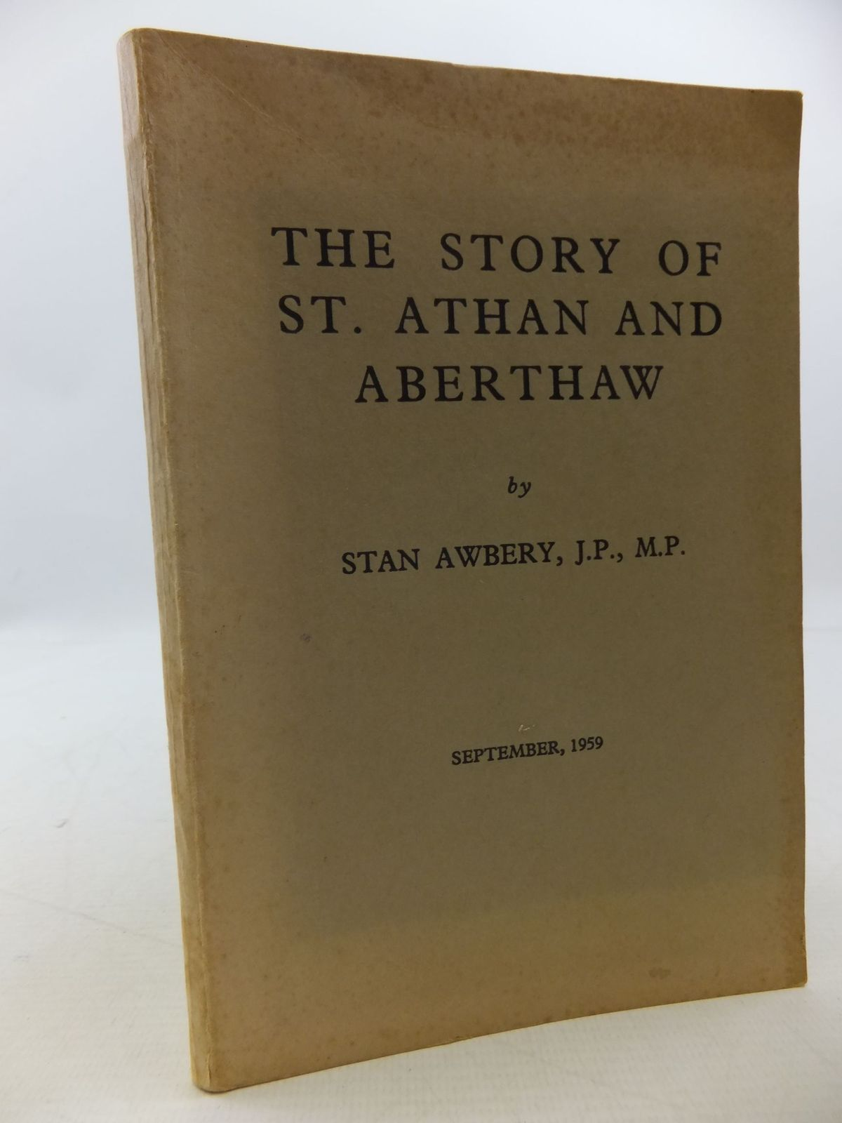 Photo of THE STORY OF ST. ATHAN AND ABERTHAW written by Awbery, Stan illustrated by Press, Marie (STOCK CODE: 2112346)  for sale by Stella & Rose's Books