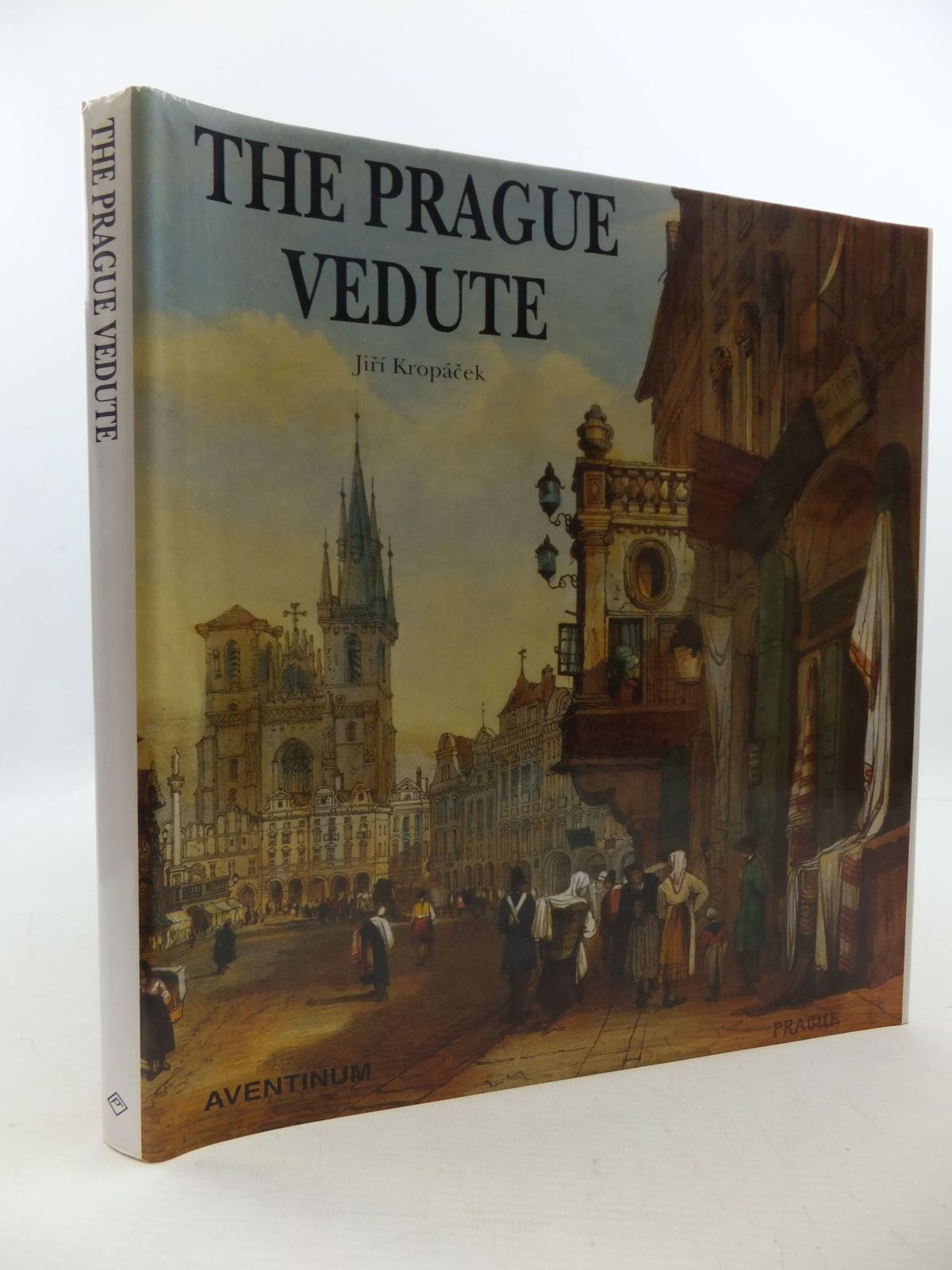 Photo of THE PRAGUE VEDUTE written by Kropacek, Jiri published by Aventinum (STOCK CODE: 2112452)  for sale by Stella & Rose's Books