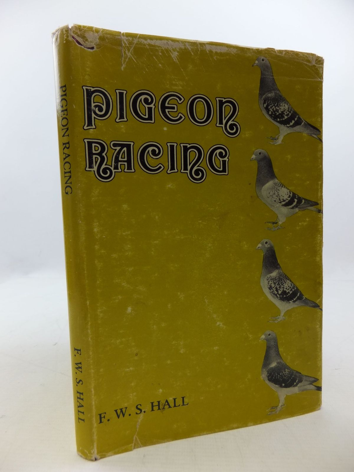 Photo of PIGEON RACING written by Hall, F.W.S. published by The Racing Pigeon Publishing Co. Ltd. (STOCK CODE: 2112468)  for sale by Stella & Rose's Books