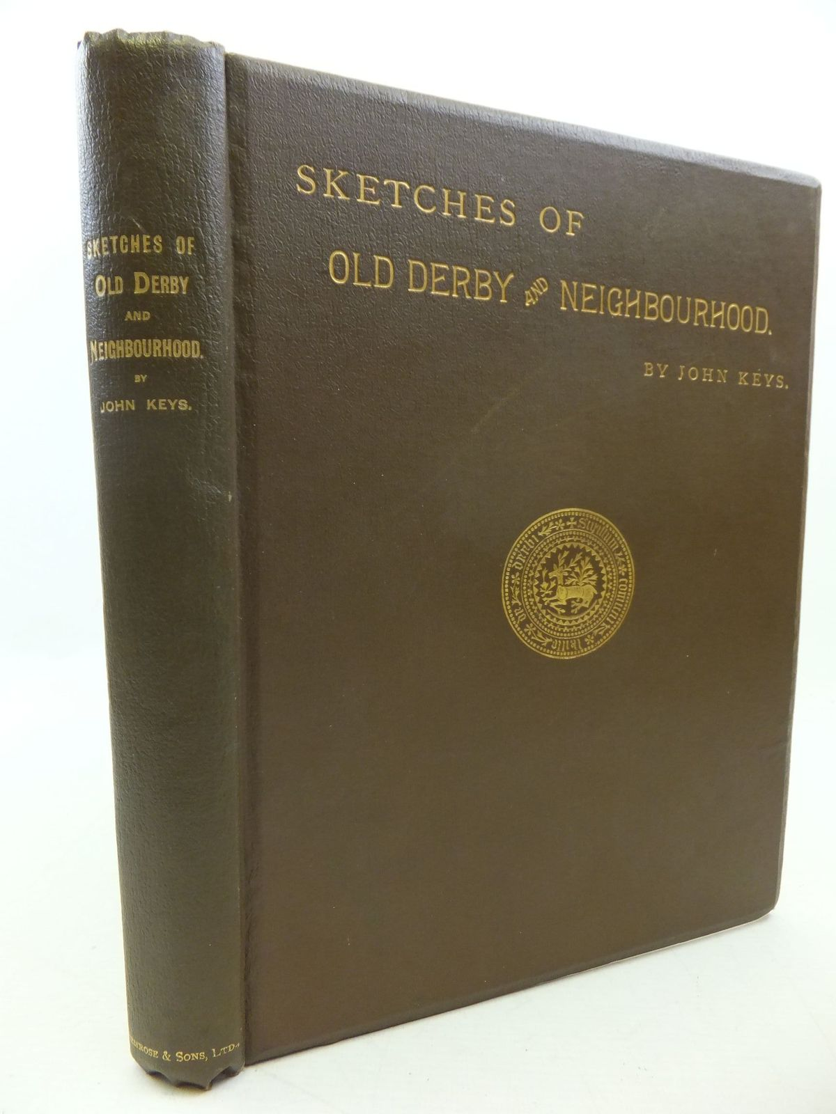 Photo of SKETCHES OF OLD DERBY AND NEIGHBOURHOOD written by Keys, John<br />Gadd, George Frederick published by Bemrose & Sons Limited (STOCK CODE: 2112525)  for sale by Stella & Rose's Books