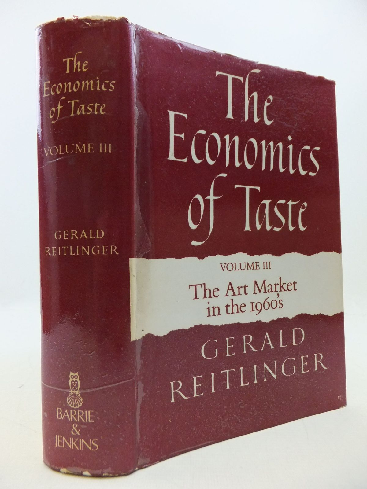 Photo of THE ECONOMICS OF TASTE VOLUME THREE THE ART MARKET IN THE 1960S written by Reitlinger, Gerald published by Barrie & Jenkins (STOCK CODE: 2112538)  for sale by Stella & Rose's Books