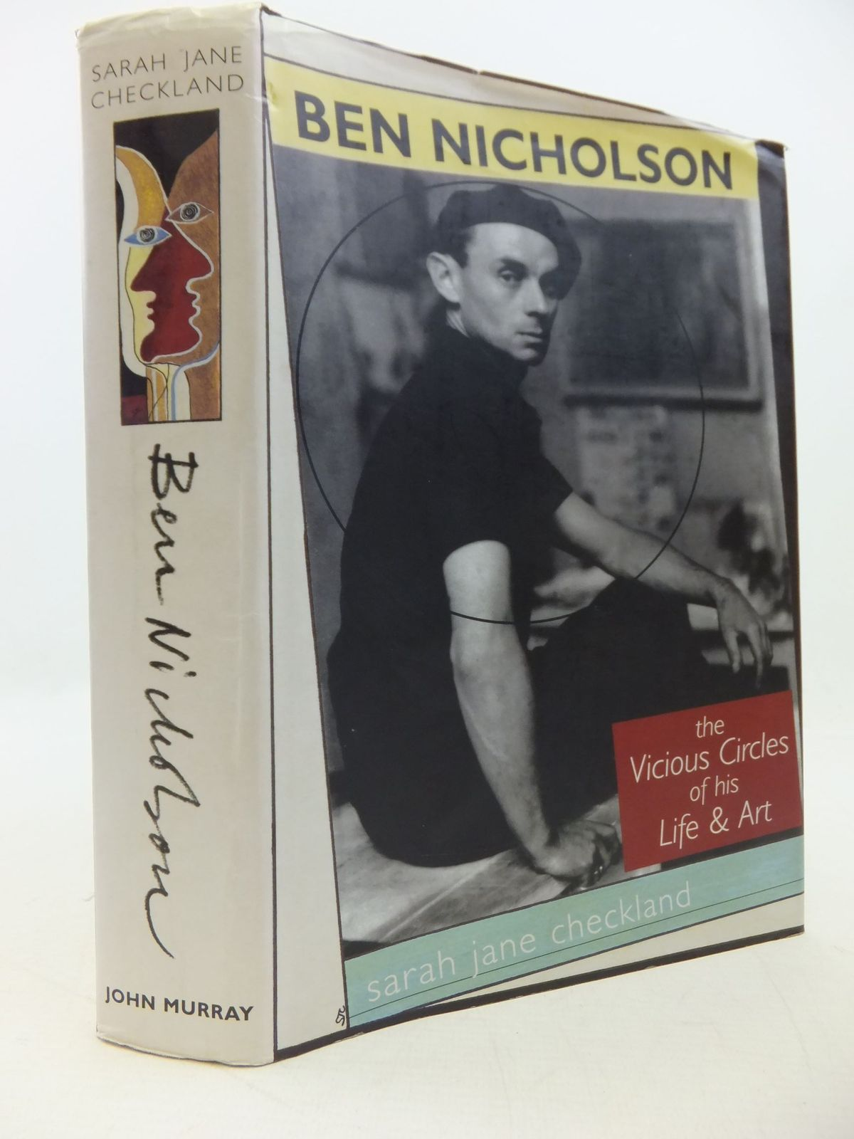 Photo of BEN NICHOLSON THE VICIOUS CIRCLES OF HIS LIFE AND ART written by Checkland, Sarah Jane published by John Murray (STOCK CODE: 2112539)  for sale by Stella & Rose's Books