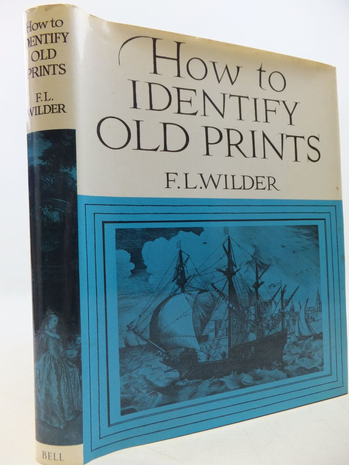Photo of HOW TO IDENTIFY OLD PRINTS written by Wilder, F.L. published by G. Bell & Sons Ltd. (STOCK CODE: 2112540)  for sale by Stella & Rose's Books