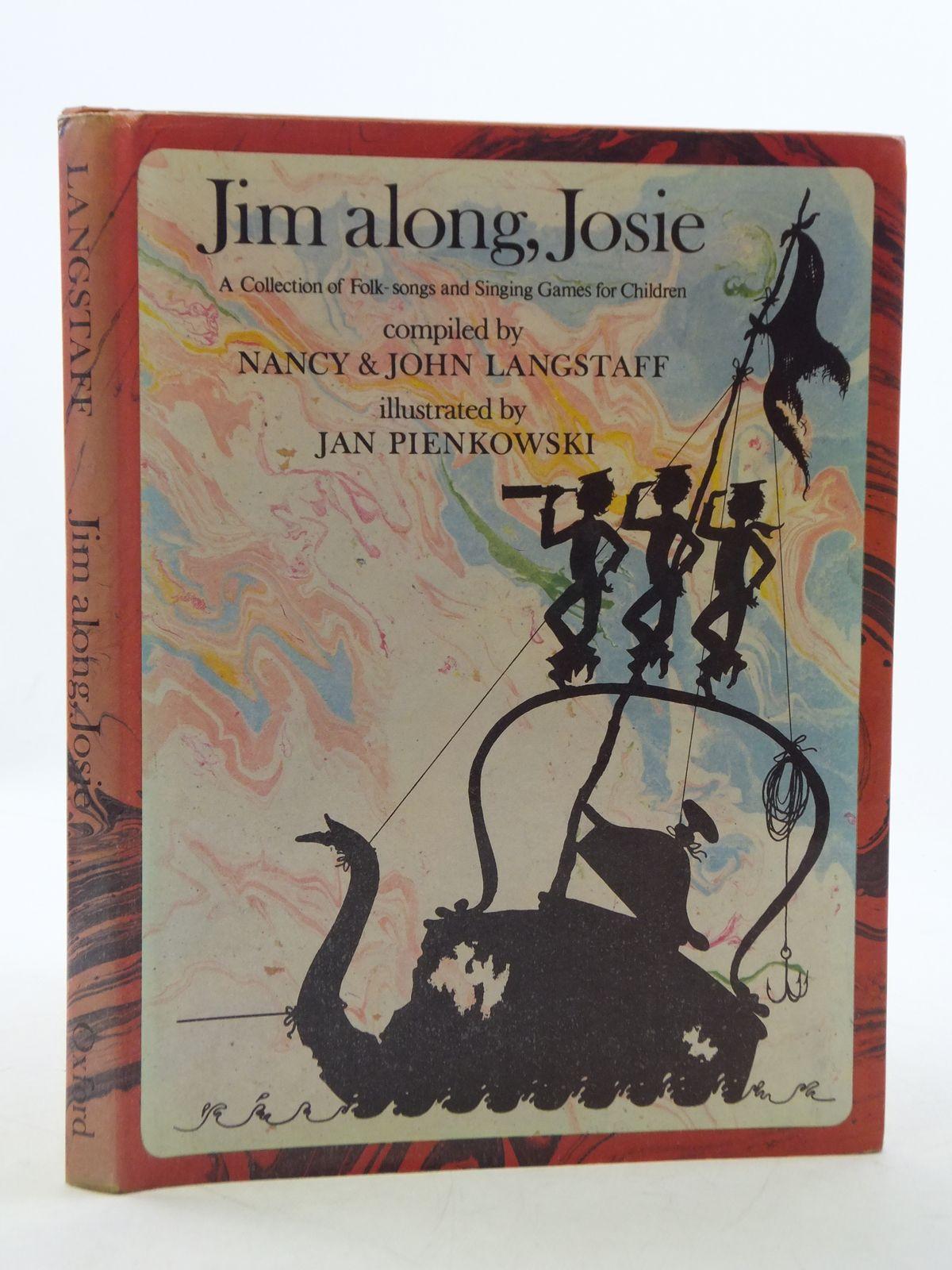 Photo of JIM ALONG, JOSIE written by Langstaff, John<br />Langstaff, Nancy illustrated by Pienkowski, Jan published by Oxford University Press (STOCK CODE: 2112619)  for sale by Stella & Rose's Books