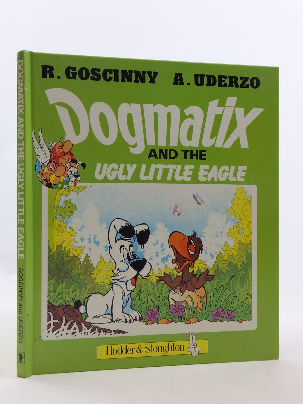 Photo of DOGMATIX AND THE UGLY LITTLE EAGLE written by Goscinny, Rene illustrated by Uderzo, Albert published by Hodder & Stoughton (STOCK CODE: 2112812)  for sale by Stella & Rose's Books