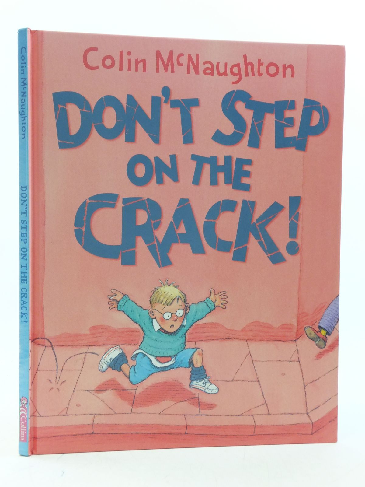Photo of DON'T STEP ON THE CRACK! written by McNaughton, Colin illustrated by McNaughton, Colin published by Collins (STOCK CODE: 2112873)  for sale by Stella & Rose's Books