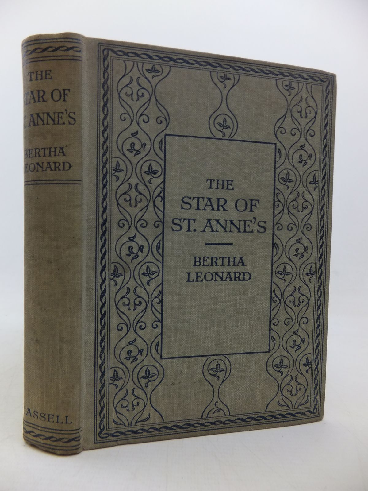 Photo of THE STAR OF ST. ANNE'S written by Leonard, Bertha published by Cassell & Company Ltd (STOCK CODE: 2113145)  for sale by Stella & Rose's Books
