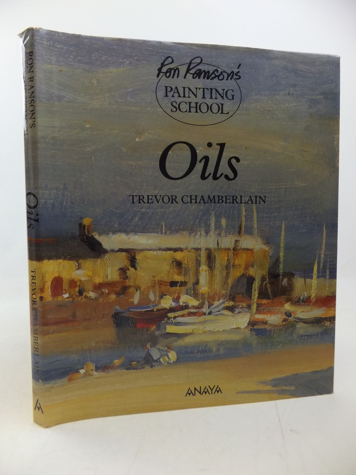 Photo of RON RANSON'S PAINTING SCHOOL: OILS written by Ranson, Ron<br />Chamberlain, Trevor illustrated by Ranson, Ron published by Anaya Publishers Ltd (STOCK CODE: 2113197)  for sale by Stella & Rose's Books
