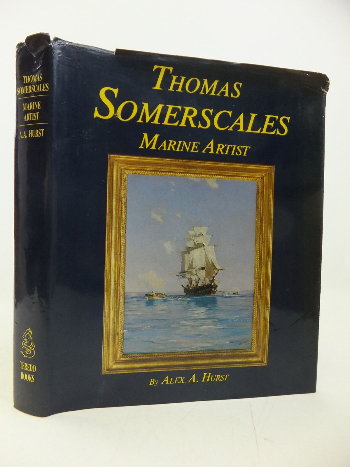 Photo of THOMAS SOMERSCALES MARINE ARTIST - HIS LIFE AND WORK written by Hurst, Alex A. illustrated by Somerscales, Thomas published by Teredo Books (STOCK CODE: 2113205)  for sale by Stella & Rose's Books