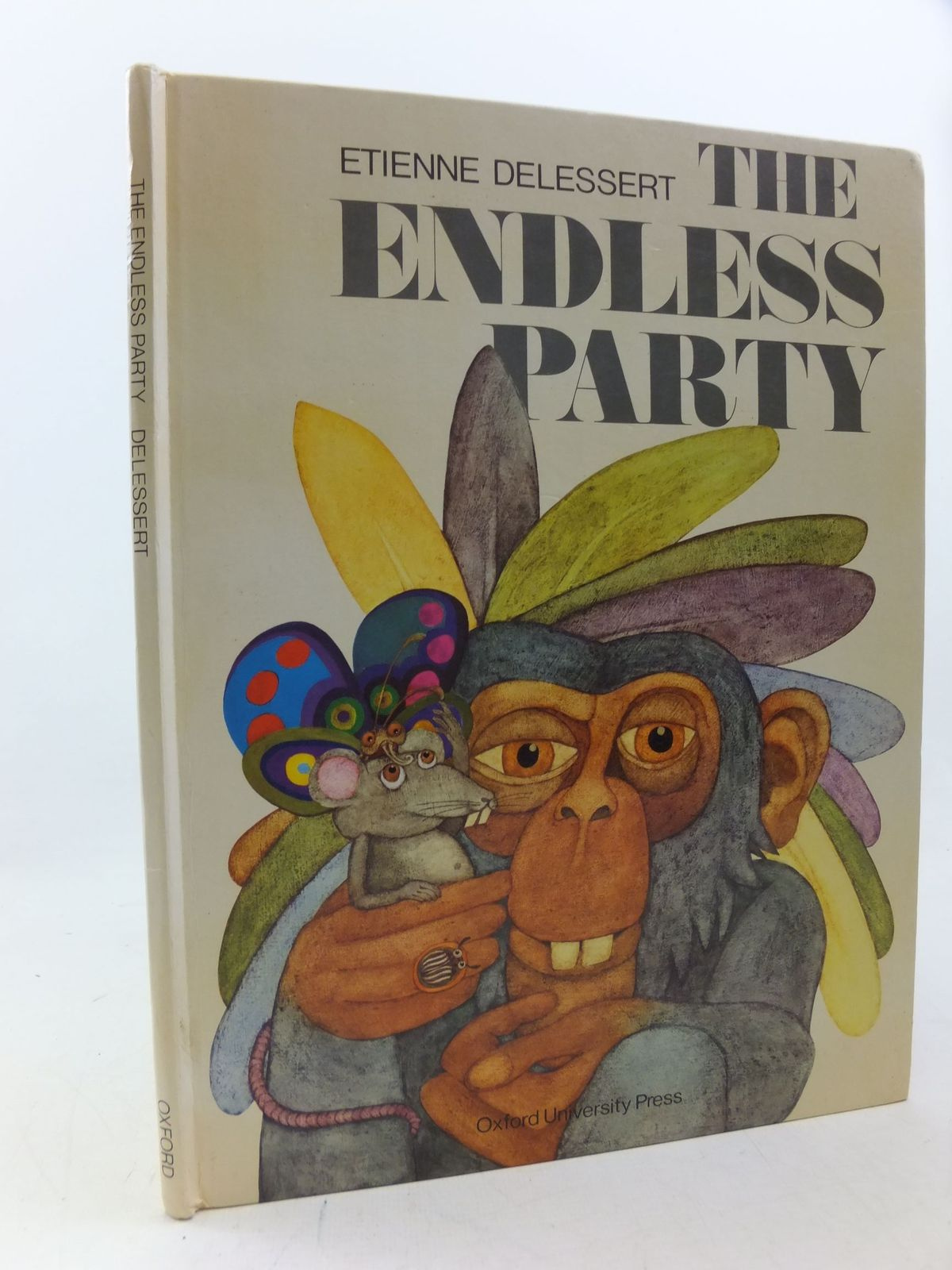 Photo of THE ENDLESS PARTY written by Delessert, Etienne illustrated by Delessert, Etienne published by Oxford University Press (STOCK CODE: 2113385)  for sale by Stella & Rose's Books