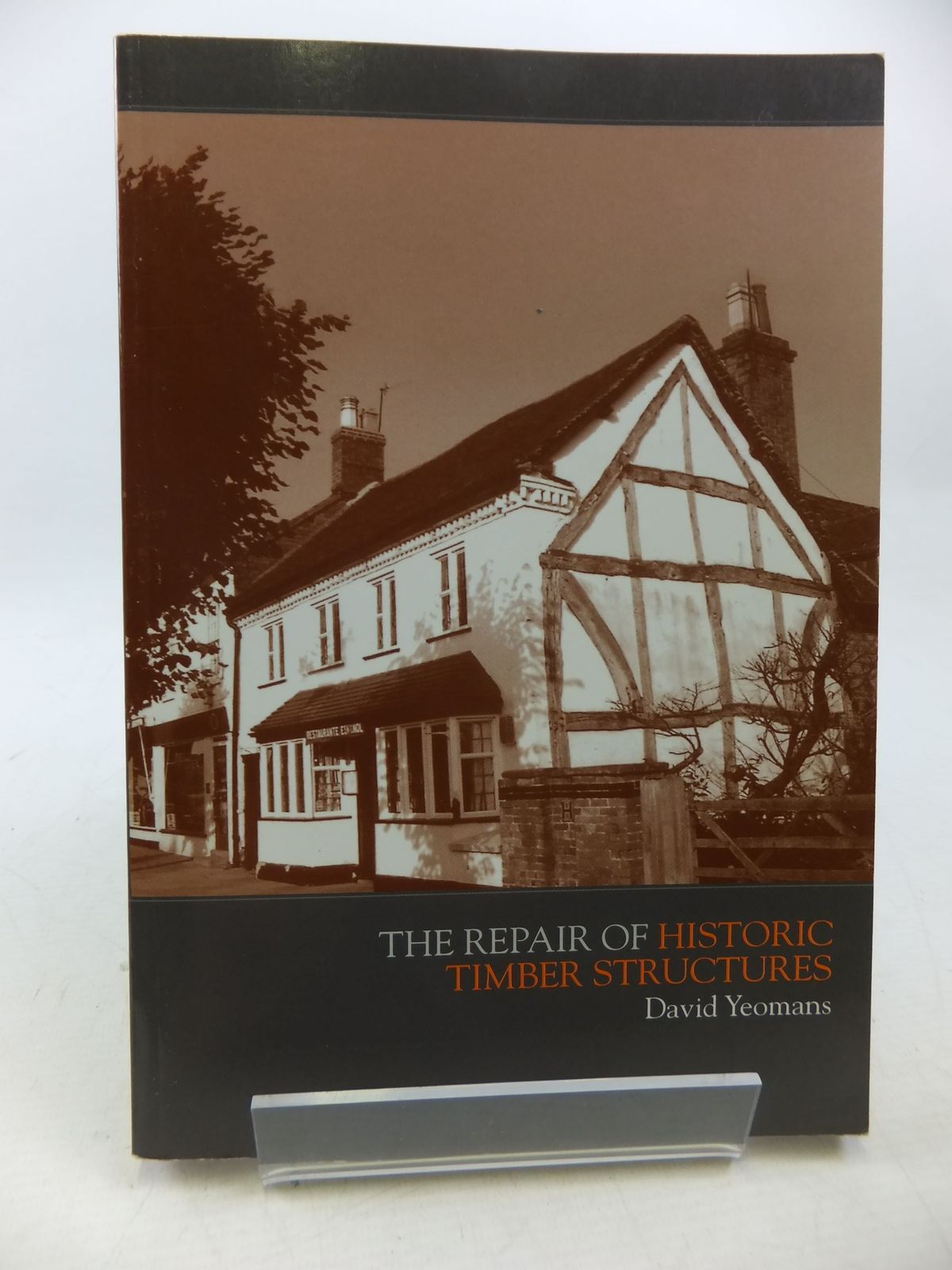 Photo of THE REPAIR OF HISTORIC TIMBER STRUCTURES written by Yeomans, David published by Thomas Telford (STOCK CODE: 2113405)  for sale by Stella & Rose's Books