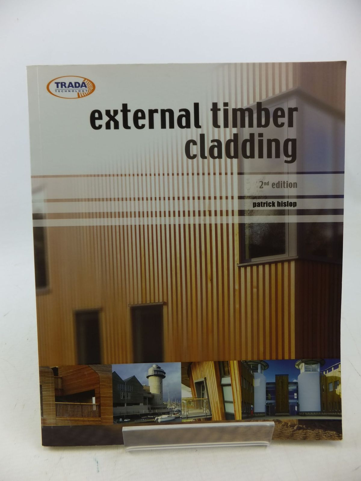 Photo of EXTERNAL TIMBER CLADDING written by Hislop, Patrick published by Trada Technology Ltd (STOCK CODE: 2113411)  for sale by Stella & Rose's Books