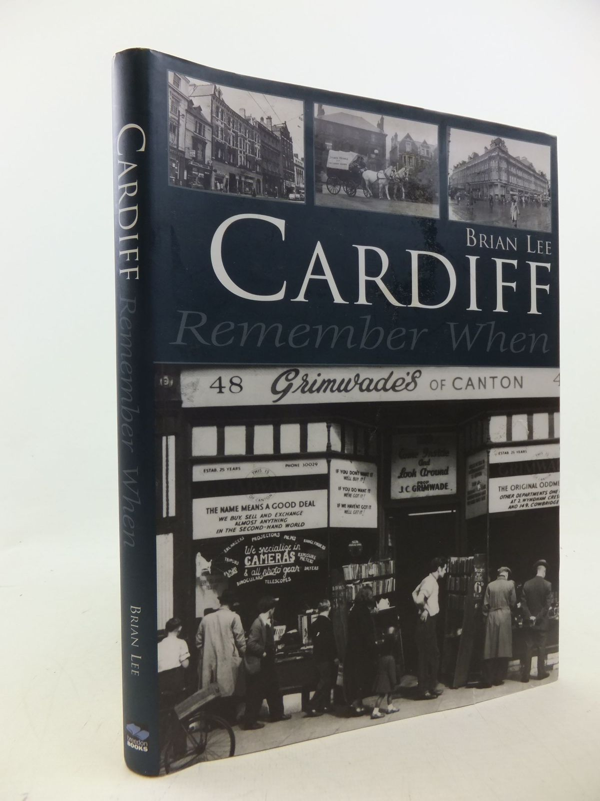Photo of CARDIFF REMEMBERED WHEN written by Lee, Brian published by Breedon Books Publishing Co. (STOCK CODE: 2113559)  for sale by Stella & Rose's Books