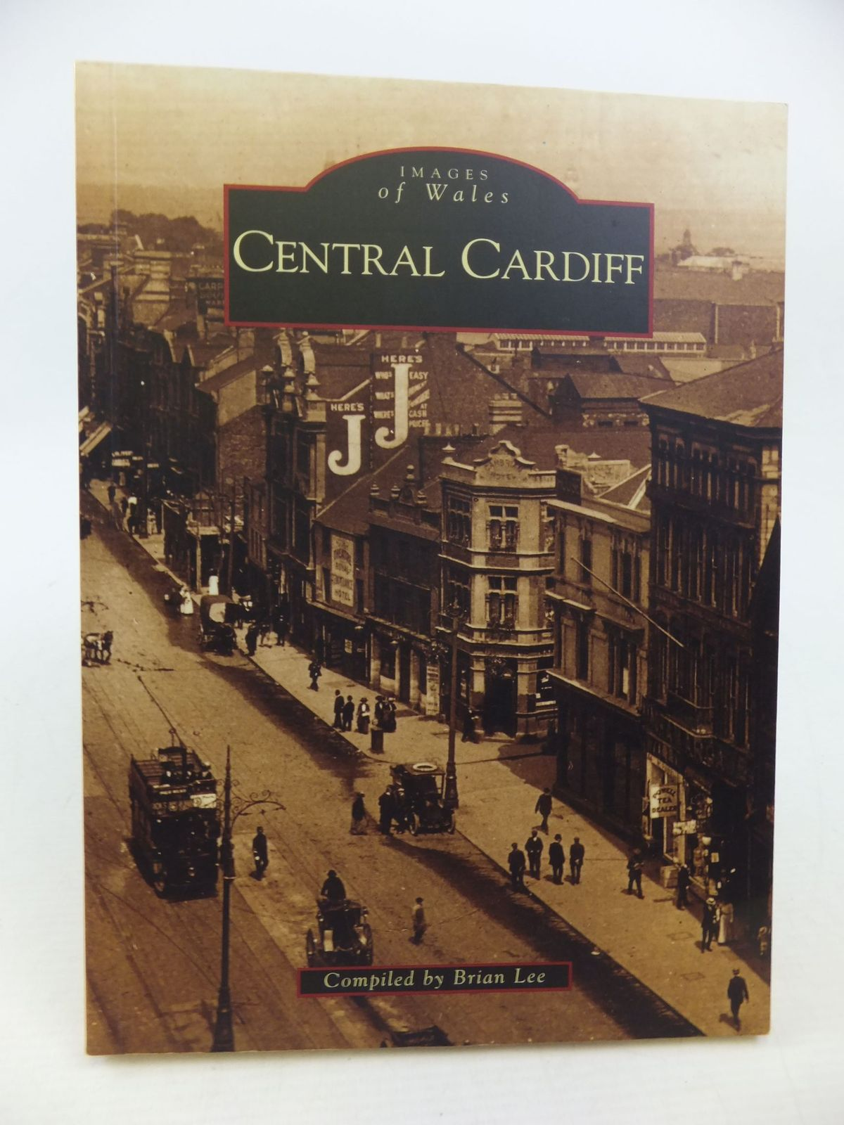 Photo of CENTRAL CARDIFF written by Lee, Brian published by Tempus (STOCK CODE: 2113567)  for sale by Stella & Rose's Books