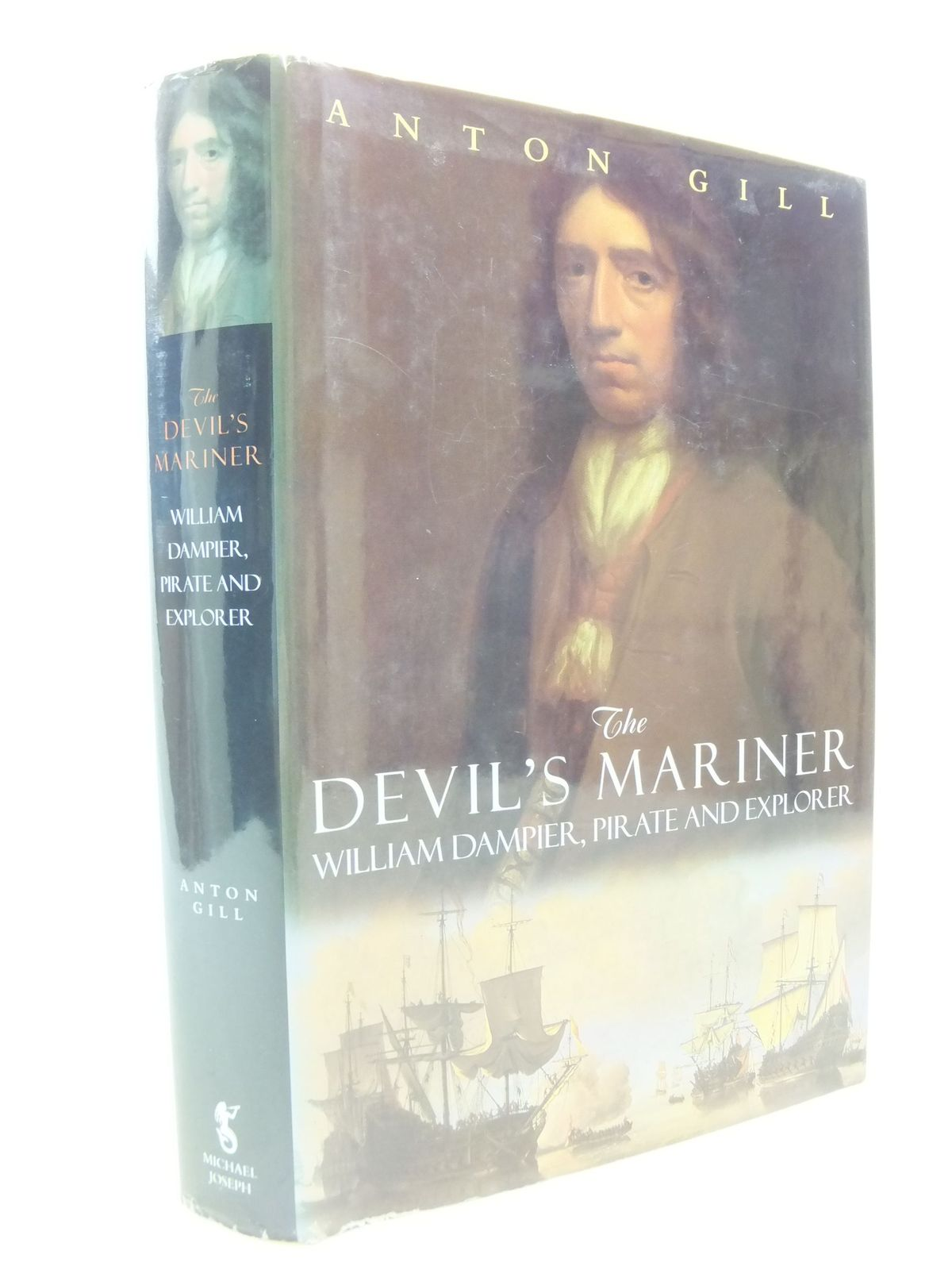Photo of THE DEVIL'S MARINER: A LIFE OF WILLIAM DAMPIER, PIRATE AND EXPLORER, 1651-1715 written by Gill, Anton published by Michael Joseph (STOCK CODE: 2113650)  for sale by Stella & Rose's Books