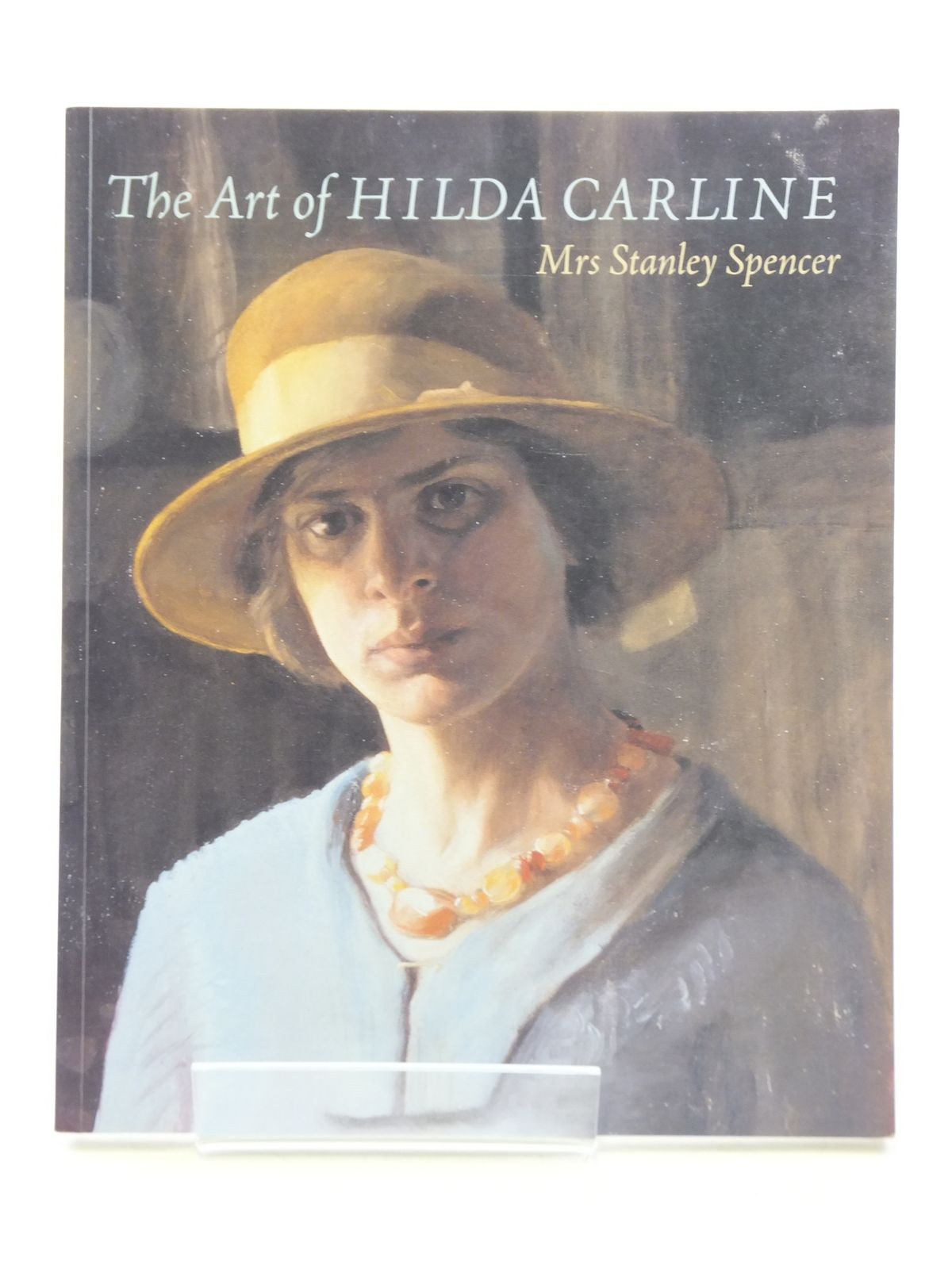 Photo of THE ART OF HILDA CARLINE: MRS STANLEY SPENCER written by Thomas, Alison published by Lund Humphries, Lincolnshire County Council (STOCK CODE: 2113865)  for sale by Stella & Rose's Books