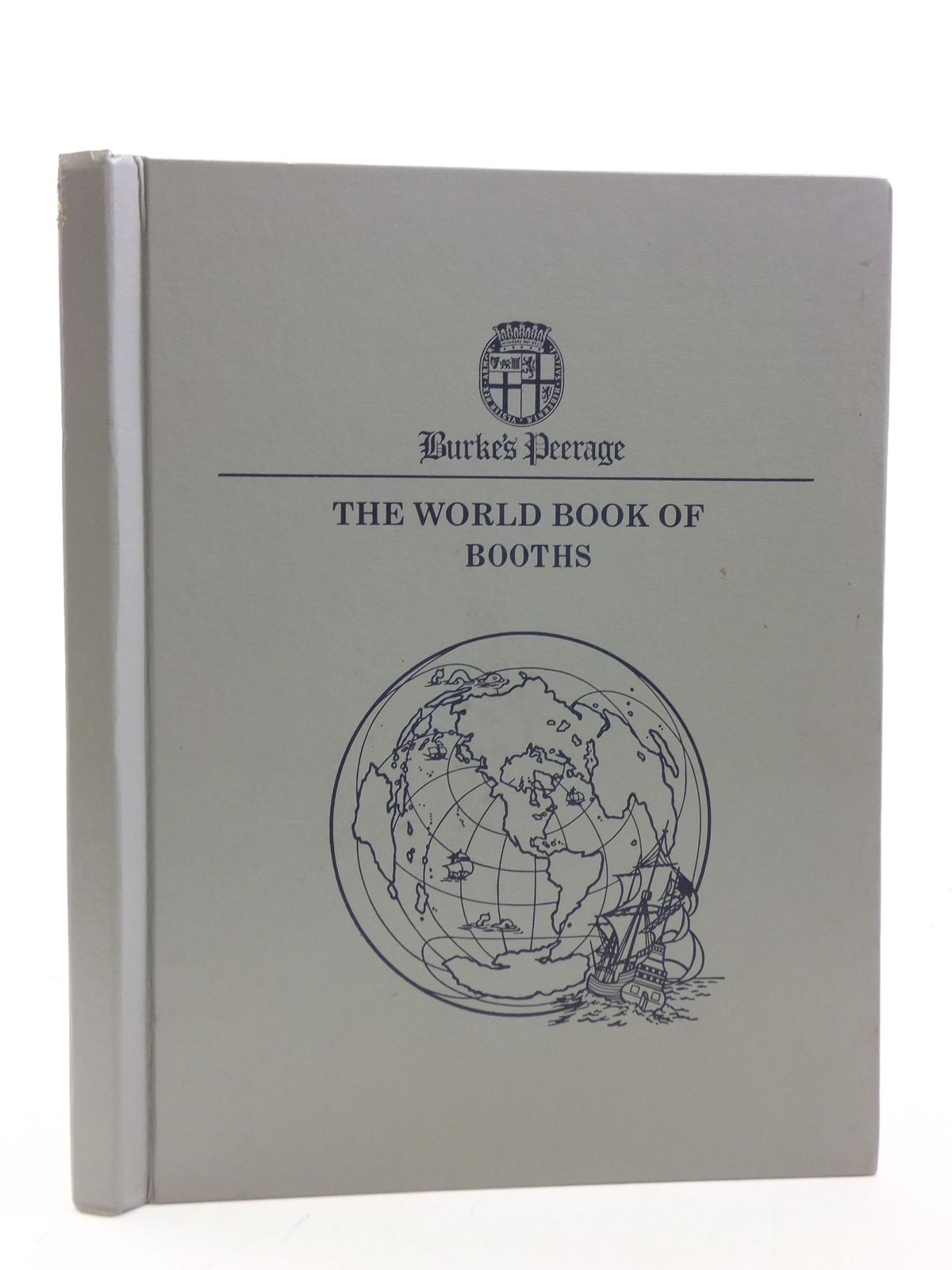 Photo of THE BURKE'S PEERAGE WORLD OF BOOK OF BOOTHS published by Burke's Peerage Limited (STOCK CODE: 2113867)  for sale by Stella & Rose's Books