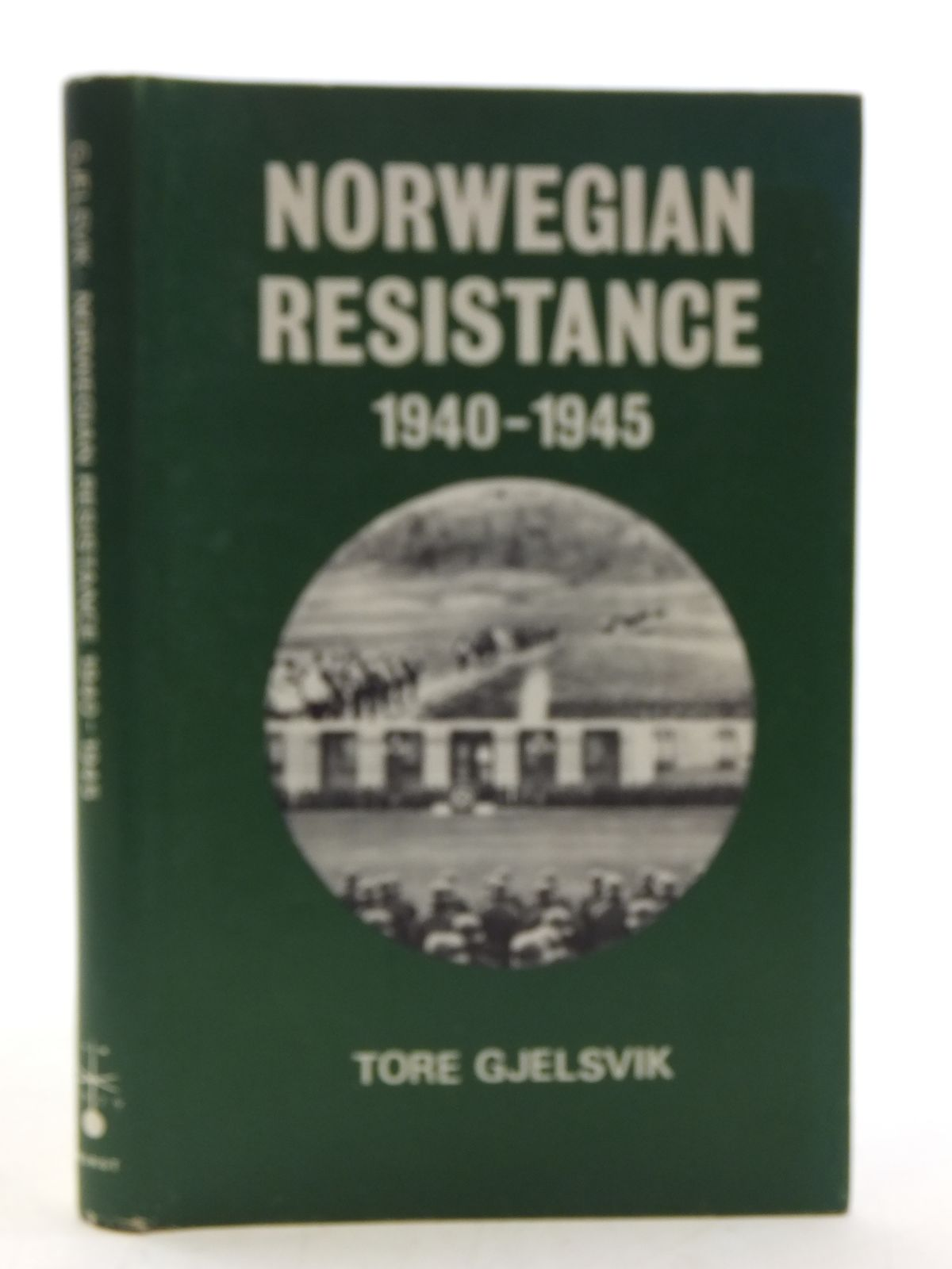 Photo of NORWEGIAN RESISTANCE 1940-1945 written by Gjelsvik, Tore published by C. Hurst & Company (STOCK CODE: 2113896)  for sale by Stella & Rose's Books