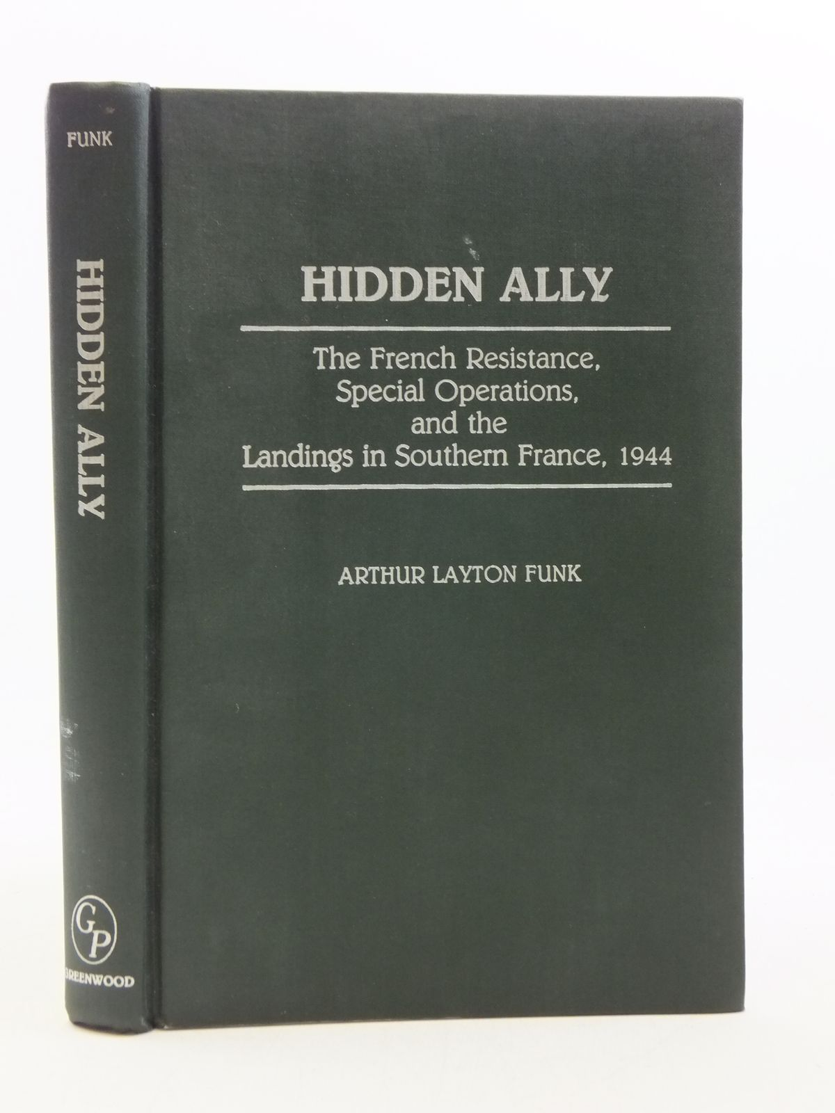Photo of HIDDEN ALLY written by Funk, Arthur Layton published by Greenwood Press (STOCK CODE: 2113900)  for sale by Stella & Rose's Books