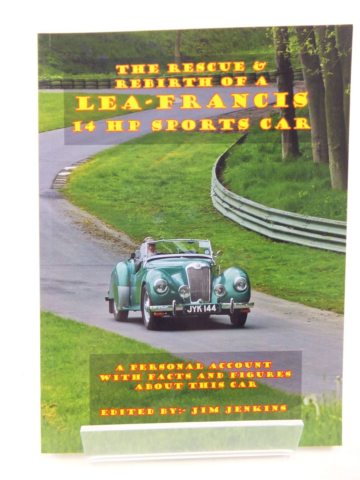 Photo of THE RESCUE & REBIRTH OF A LEA-FRANCIS 14 HP SPORTS CAR written by Jenkins, Jim published by Jim Jenkins (STOCK CODE: 2113914)  for sale by Stella & Rose's Books