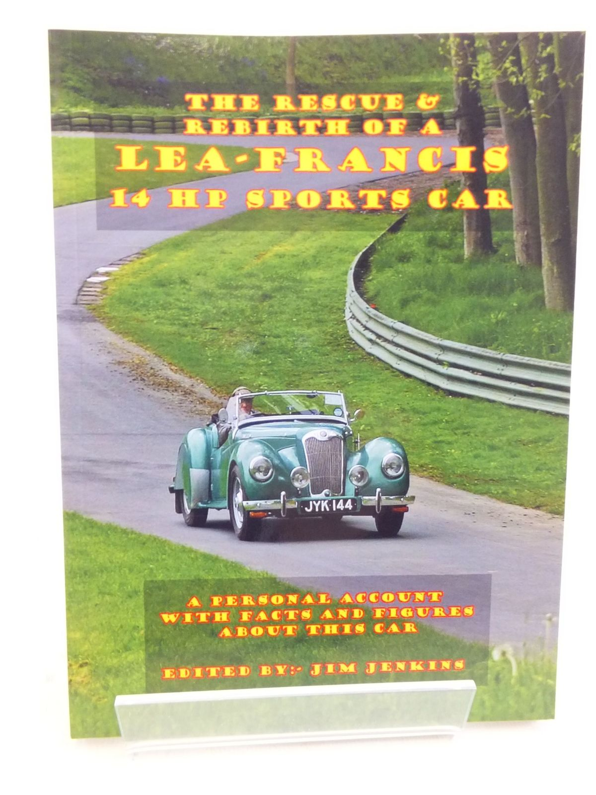 Photo of THE RESCUE & REBIRTH OF A LEA-FRANCIS 14 HP SPORTS CAR written by Jenkins, Jim published by Jim Jenkins (STOCK CODE: 2113923)  for sale by Stella & Rose's Books