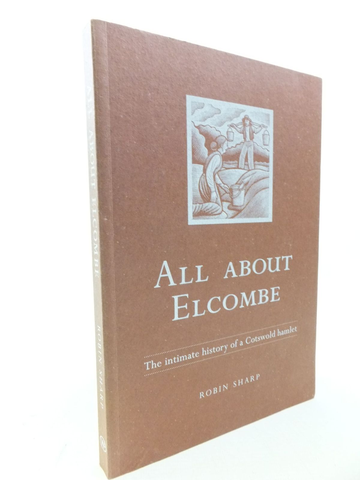 Photo of ALL ABOUT ELCOMBE written by Sharp, Robin published by Wygesty Publishing (STOCK CODE: 2113952)  for sale by Stella & Rose's Books