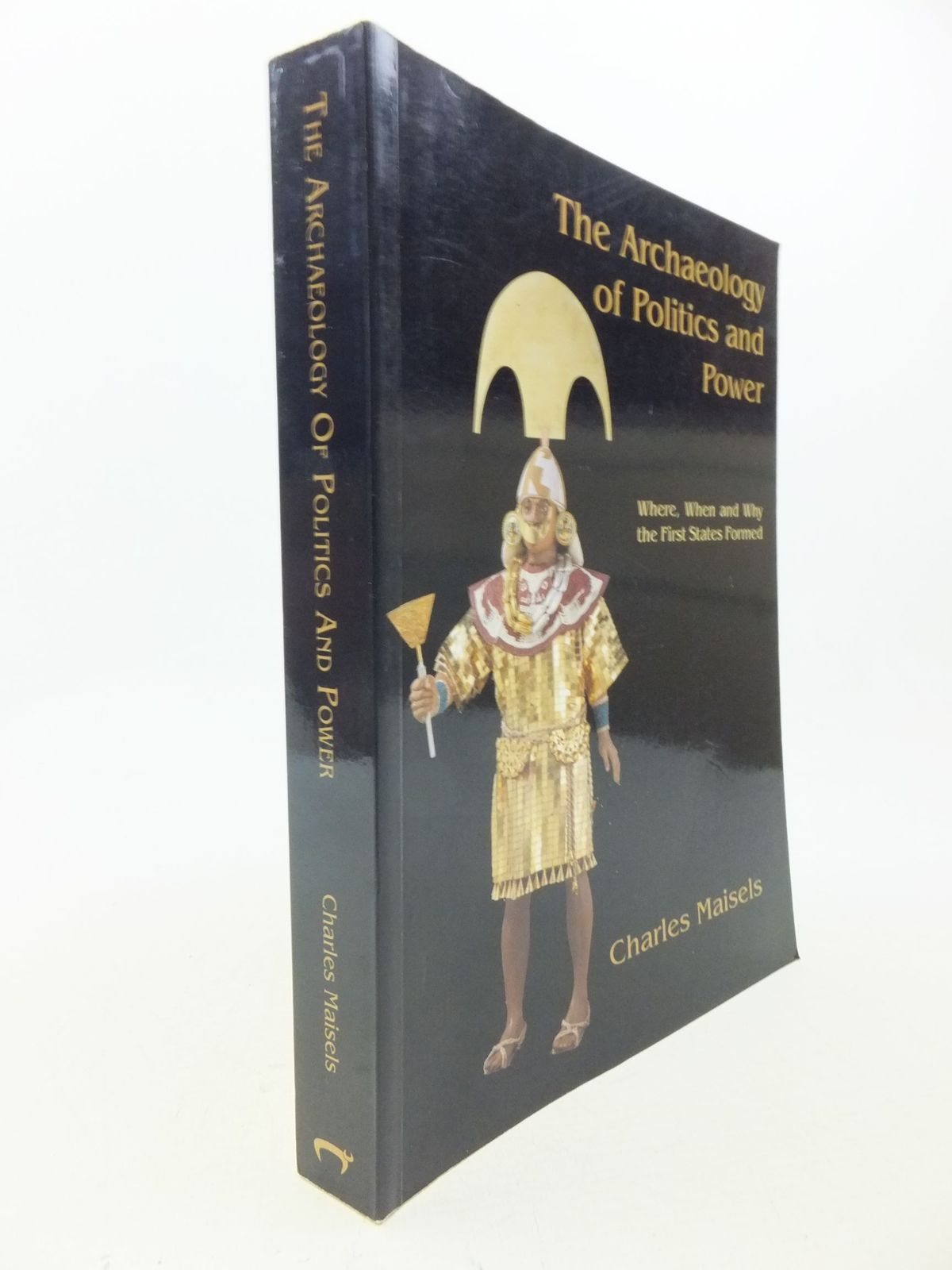 Photo of THE ARCHAEOLOGY OF POLITICS AND POWER written by Maisels, Charles published by Oxbow (STOCK CODE: 2113984)  for sale by Stella & Rose's Books