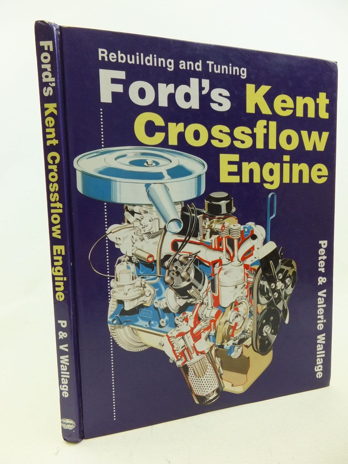 rebuilding and tuning ford s kent crossflow engine written by rh stellabooks com Ford 4 Cylinder Engines New Ford Boss Engine