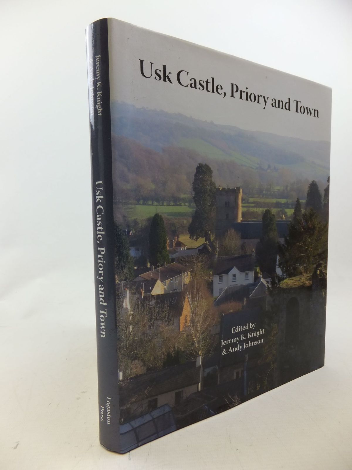 Photo of USK CASTLE, PRIORY AND TOWN written by Knight, Jeremy<br />Johnson, Andy published by Logaston Press (STOCK CODE: 2114210)  for sale by Stella & Rose's Books
