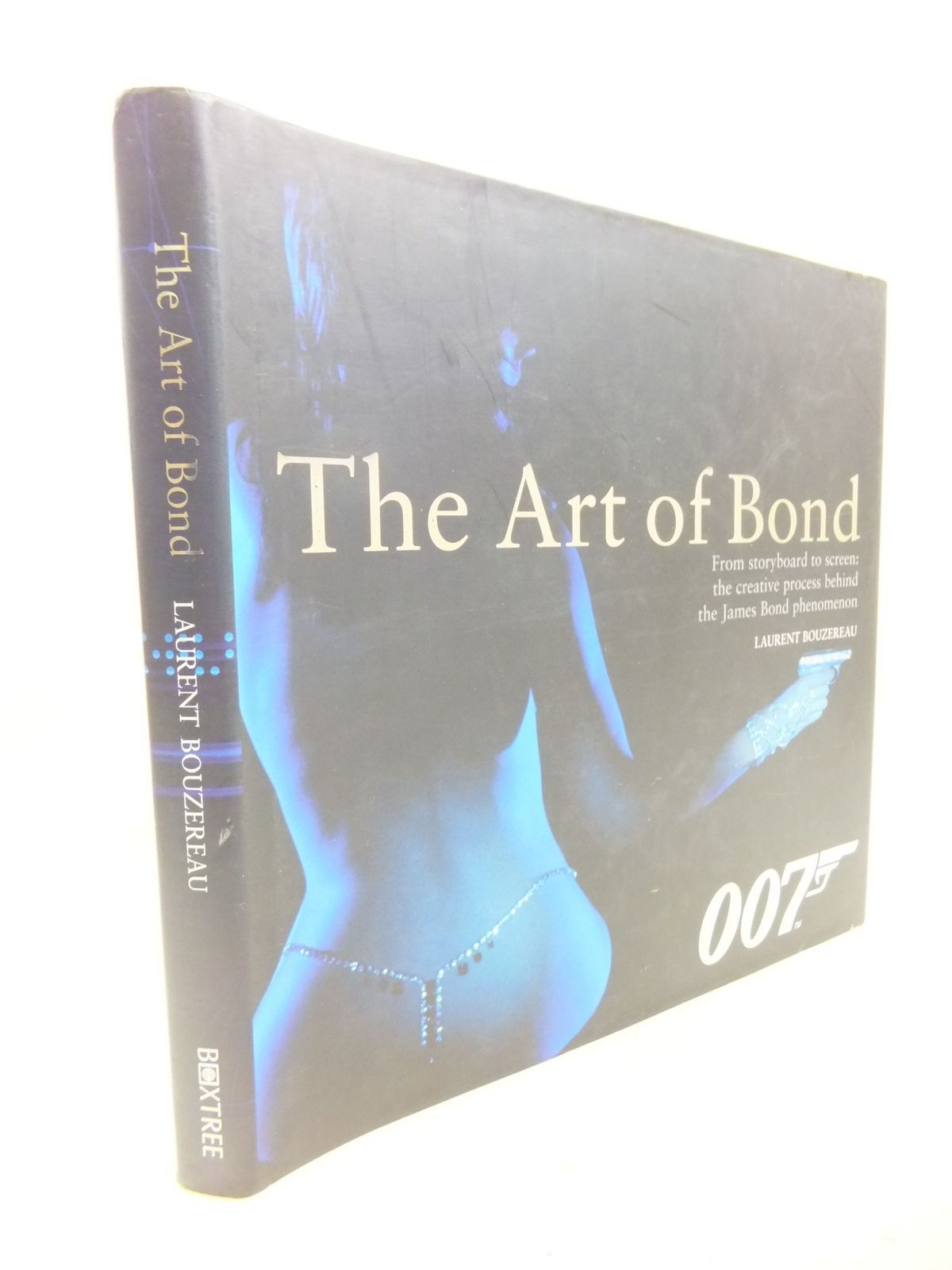 Photo of THE ART OF BOND written by Bouzereau, Laurent published by Boxtree (STOCK CODE: 2114495)  for sale by Stella & Rose's Books