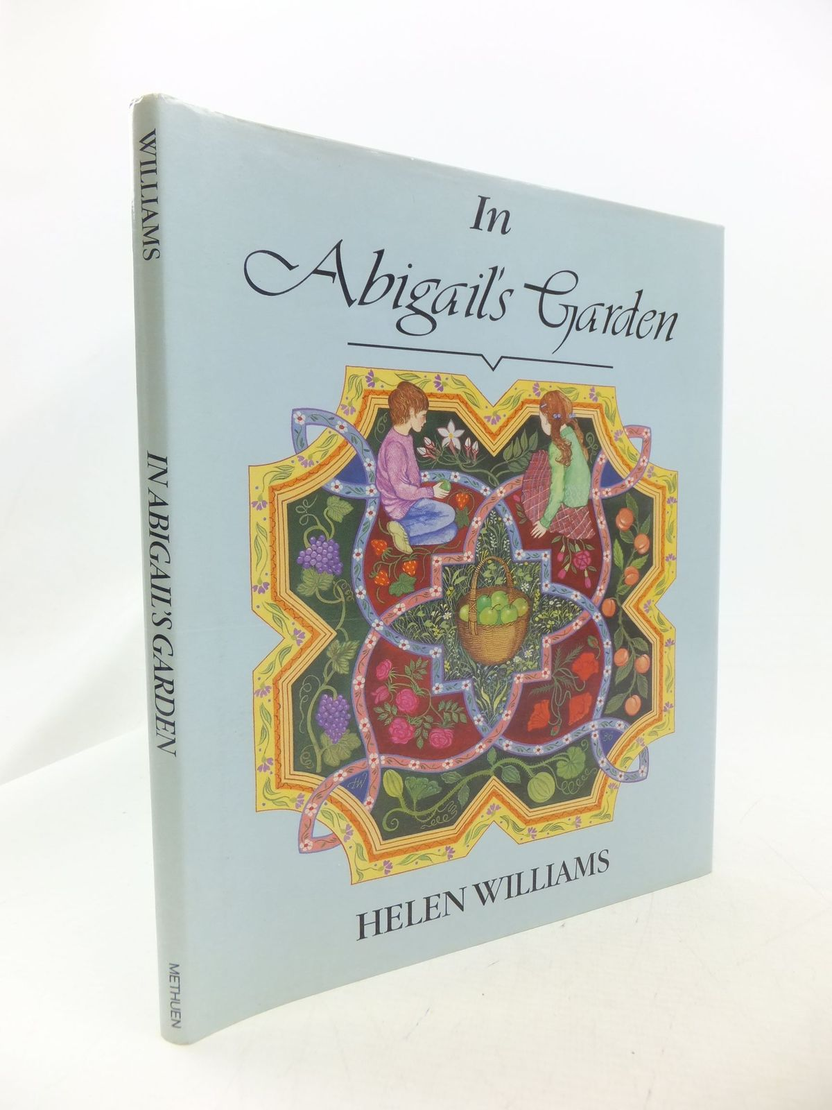Photo of IN ABIGAIL'S GARDEN written by Williams, Helen illustrated by Williams, Helen published by Methuen Children's Books (STOCK CODE: 2114529)  for sale by Stella & Rose's Books