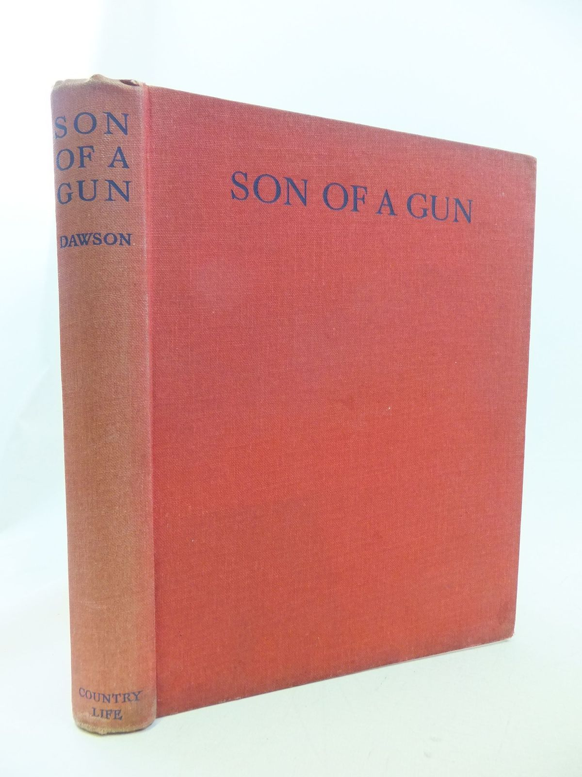 Photo of SON OF A GUN written by Dawson, Kenneth illustrated by Simpson, Charles published by Country Life Ltd. (STOCK CODE: 2114576)  for sale by Stella & Rose's Books
