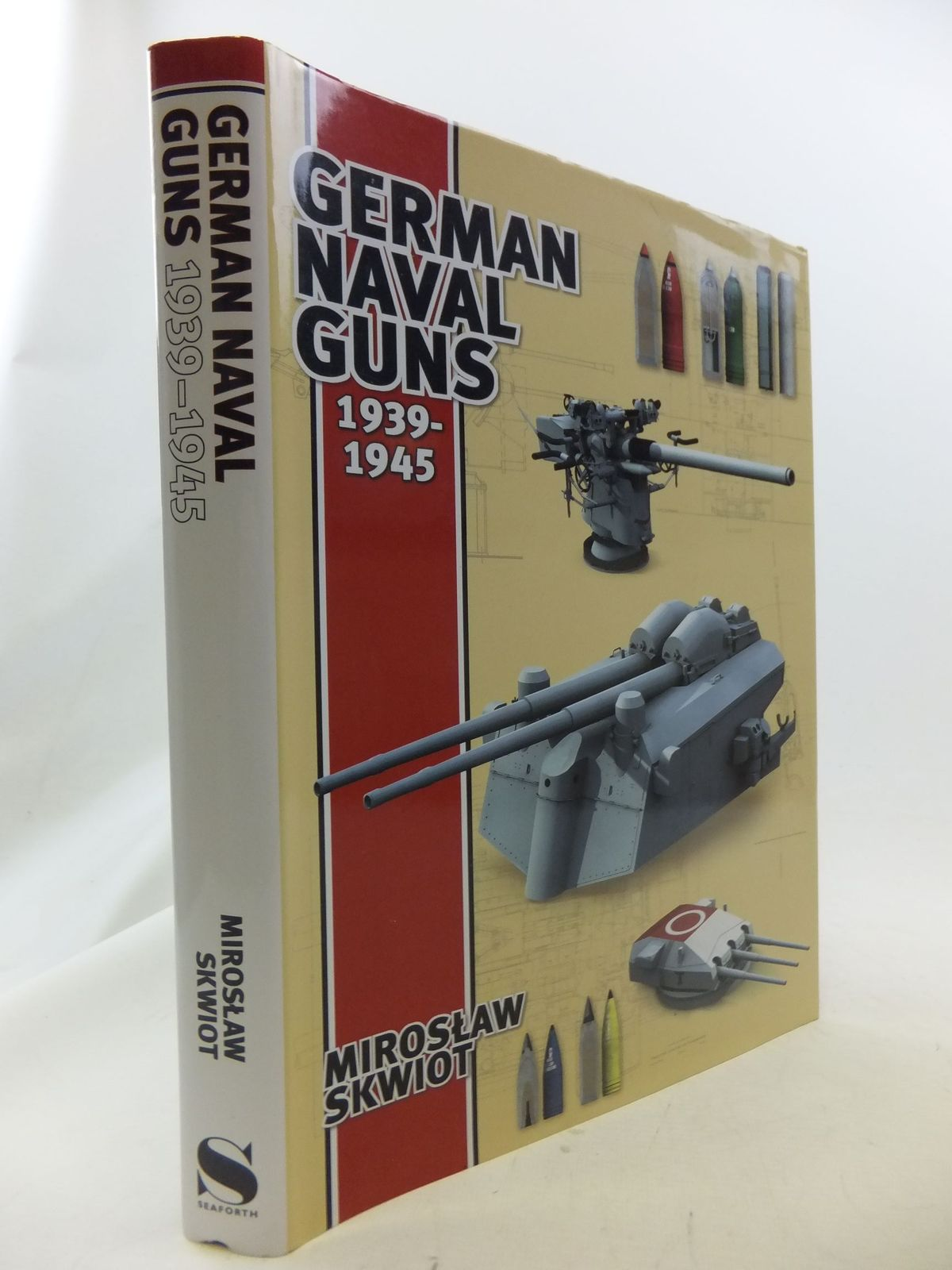 Photo of GERMAN NAVAL GUNS 1939-1945 written by Skwiot, Miroslaw published by Seaforth (STOCK CODE: 2114650)  for sale by Stella & Rose's Books