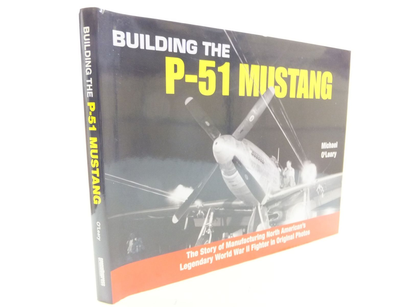 Photo of BUILDING THE P-51 MUSTANG written by O'Leary, Michael published by Speciality Press (STOCK CODE: 2114656)  for sale by Stella & Rose's Books