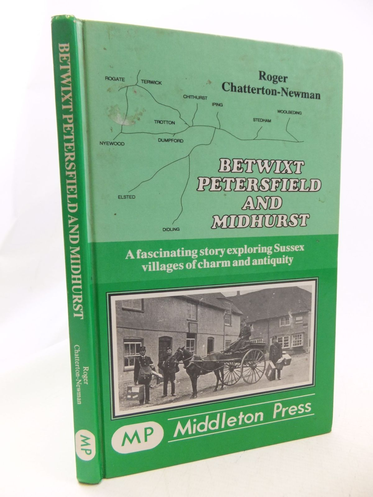 Photo of BETWIXT PETERSFIELD AND MIDHURST written by Chatterton-Newman, Roger illustrated by Cole, Ian published by Middleton Press (STOCK CODE: 2114662)  for sale by Stella & Rose's Books