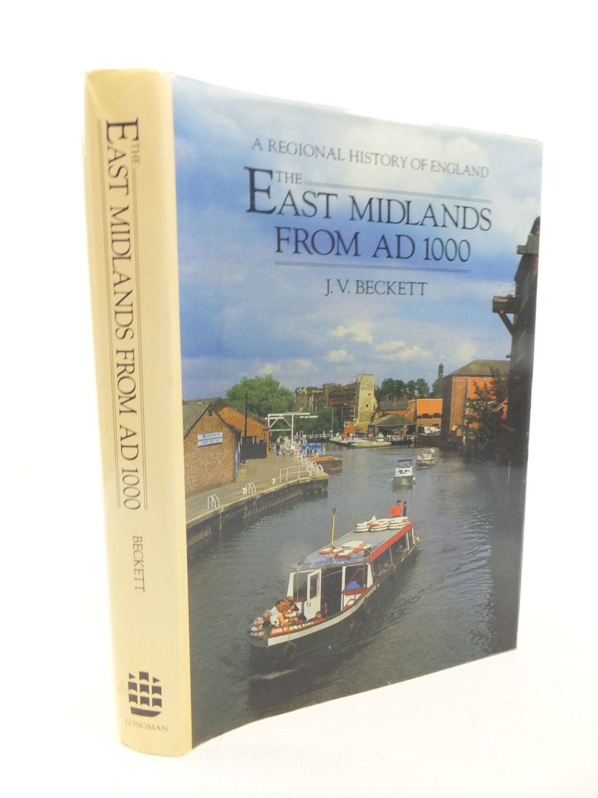 Photo of THE EAST MIDLANDS FROM AD 1000 written by Beckett, J.V. published by Longman Group UK Ltd. (STOCK CODE: 2114730)  for sale by Stella & Rose's Books