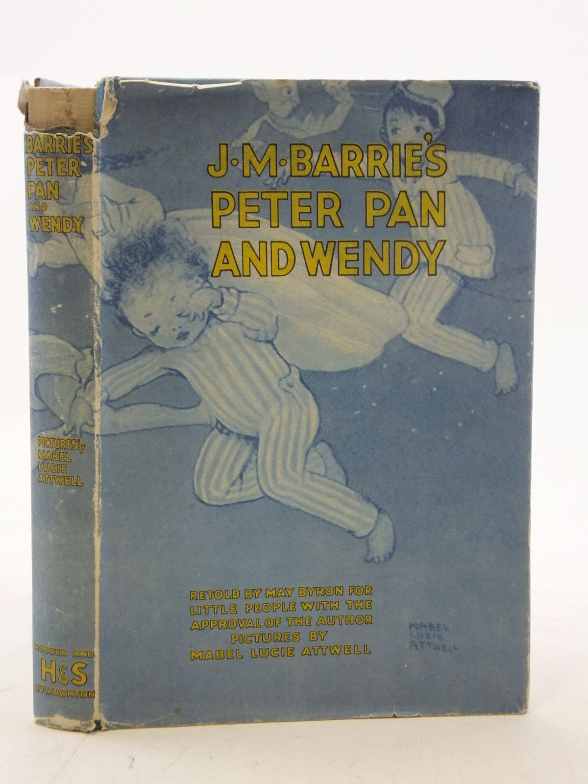 Photo of J.M. BARRIE'S PETER PAN & WENDY written by Barrie, J.M.<br />Byron, May illustrated by Attwell, Mabel Lucie published by Hodder & Stoughton (STOCK CODE: 2114846)  for sale by Stella & Rose's Books