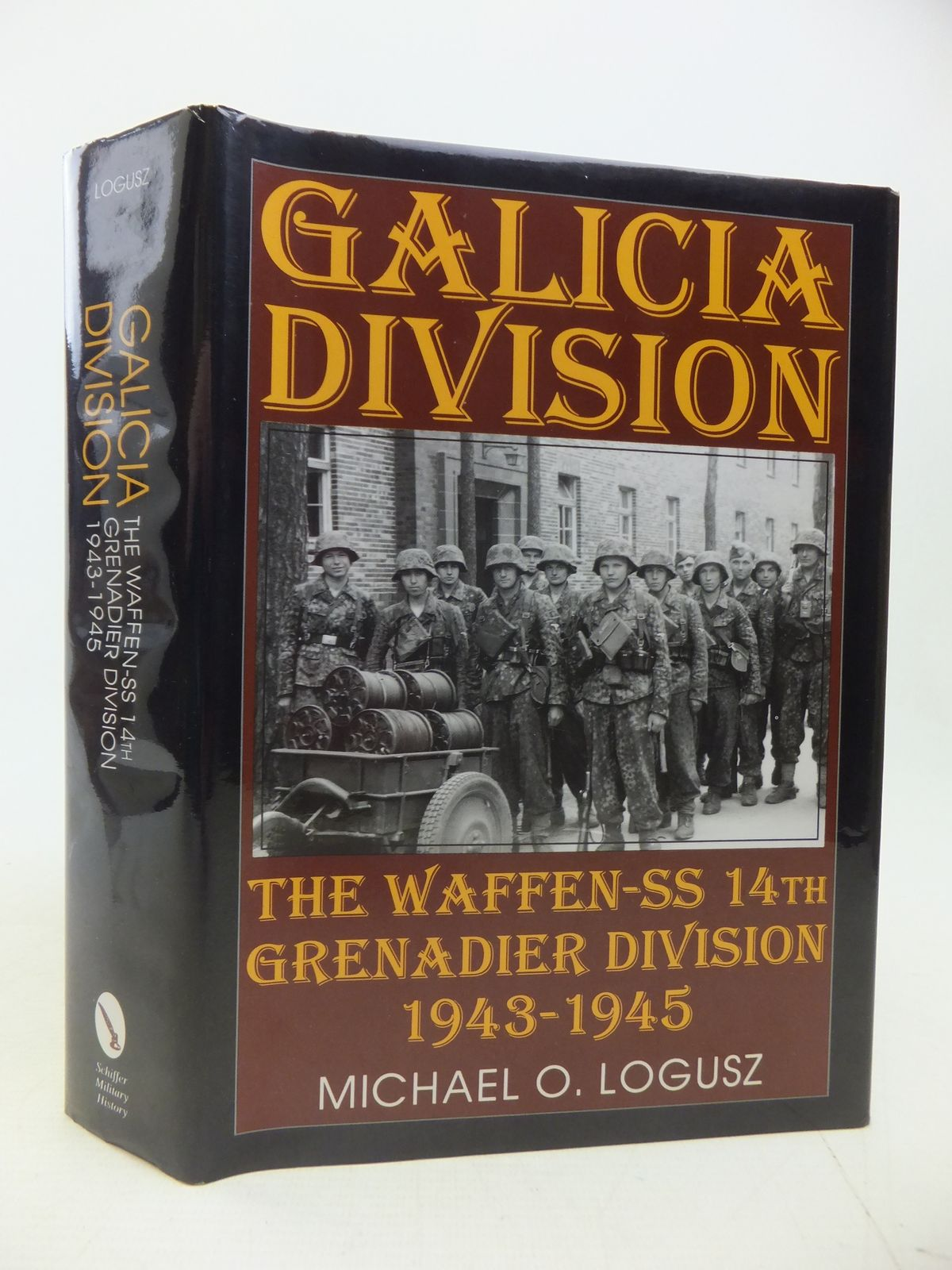 Photo of GALICIA DIVISION THE WAFFEN-SS 14TH GRENADIER DIVISION 1943-1945