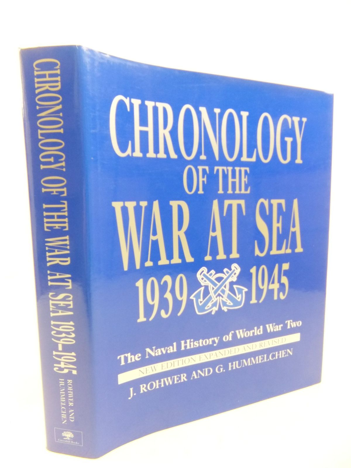 Photo of CHRONOLOGY OF THE WAR AT SEA 1939-1945 written by Rohwer, Jurgen<br />Hummelchen, Gerhard published by Greenhill Books (STOCK CODE: 2115120)  for sale by Stella & Rose's Books