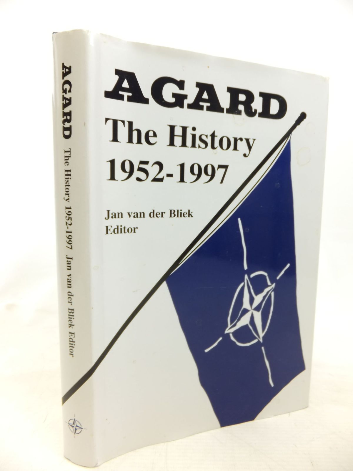 Photo of THE AGARD HISTORY 1952-1997 written by Van Der Bliek, Jan published by Advisory Group For Aerospace Reasearch & Development (STOCK CODE: 2115242)  for sale by Stella & Rose's Books