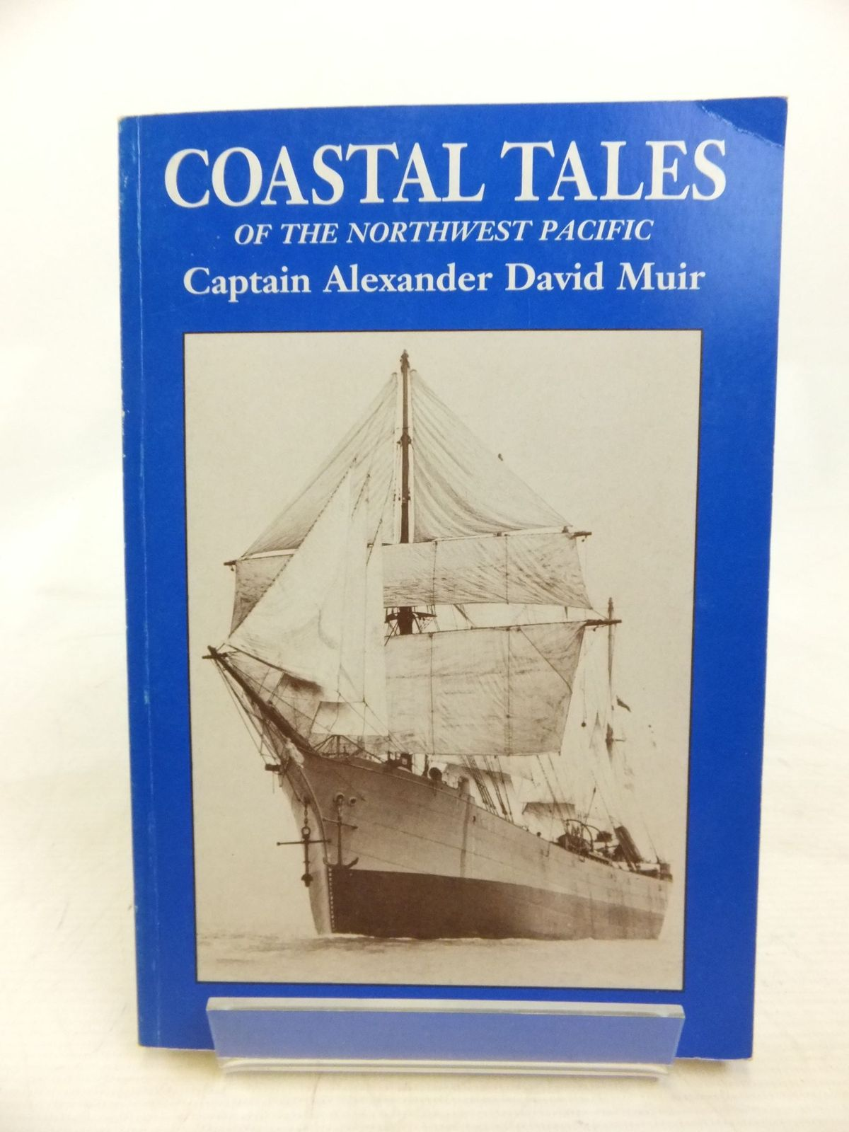 Photo of COASTAL TALES OF THE NORTHWEST PACIFIC written by Muir, Alexander David published by Muir Publications (STOCK CODE: 2115251)  for sale by Stella & Rose's Books