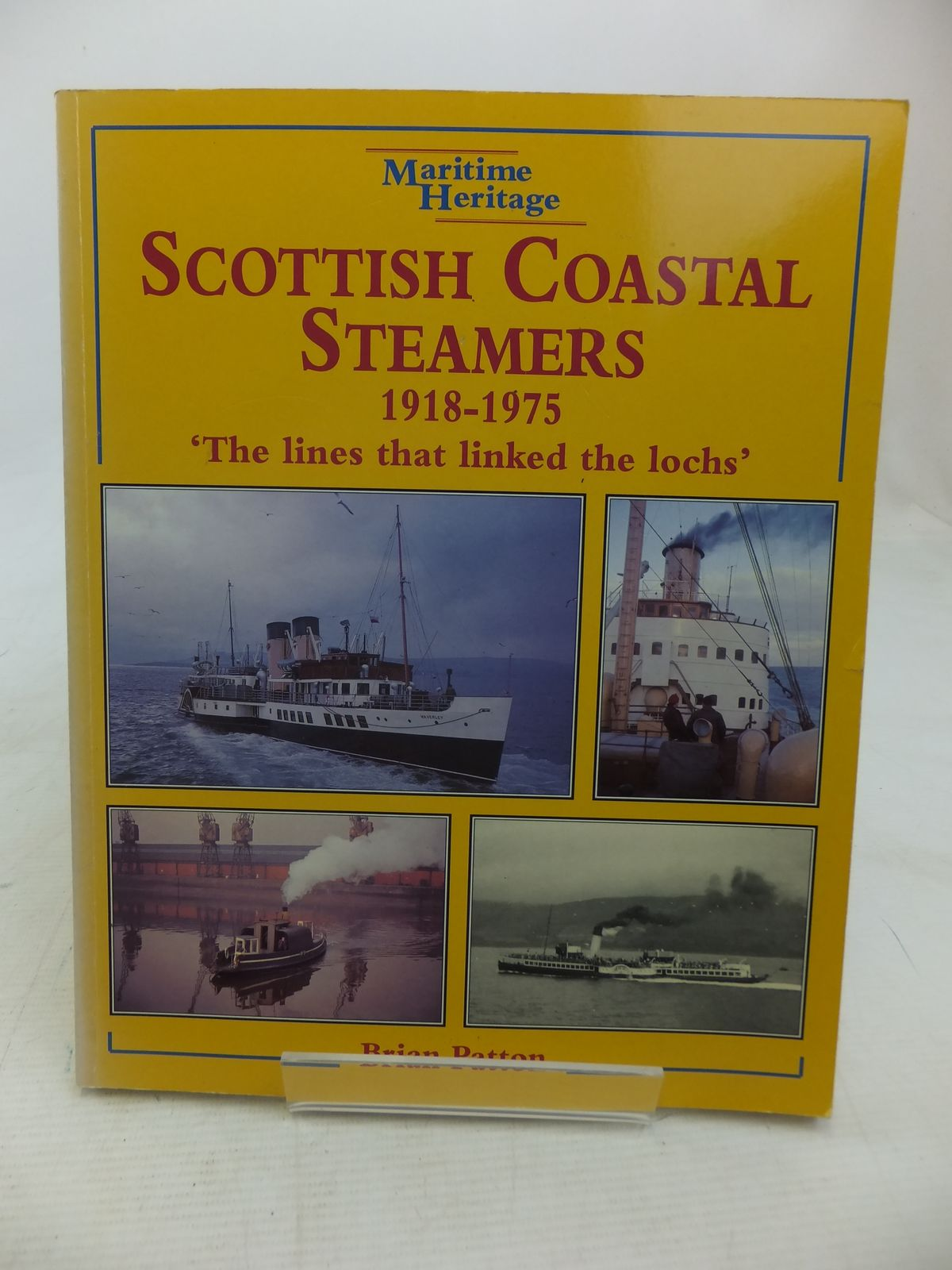 Photo of SCOTTISH COASTAL STEAMERS 1918-1975 written by Patton, Brian published by Silver Link Publishing (STOCK CODE: 2115289)  for sale by Stella & Rose's Books