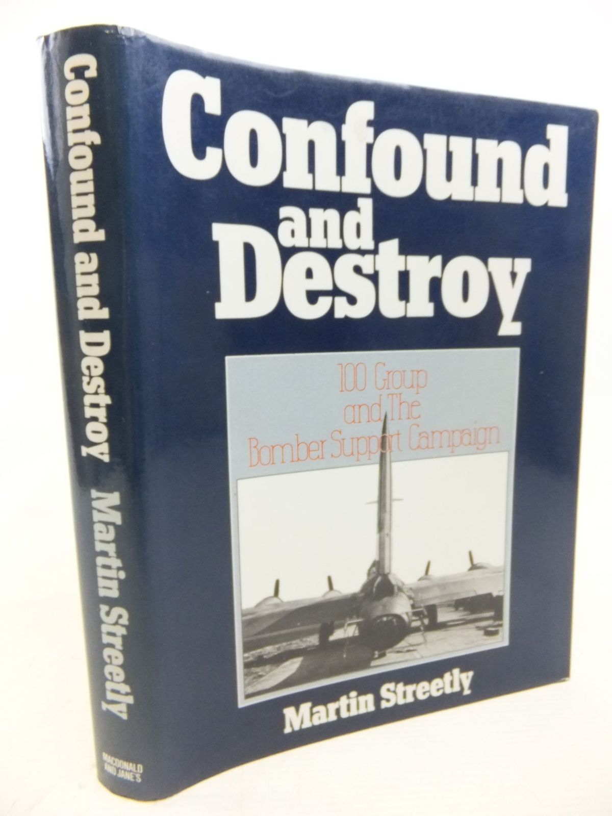 Photo of CONFOUND AND DESTROY written by Streetly, Martin published by Macdonald and Jane's (STOCK CODE: 2115384)  for sale by Stella & Rose's Books