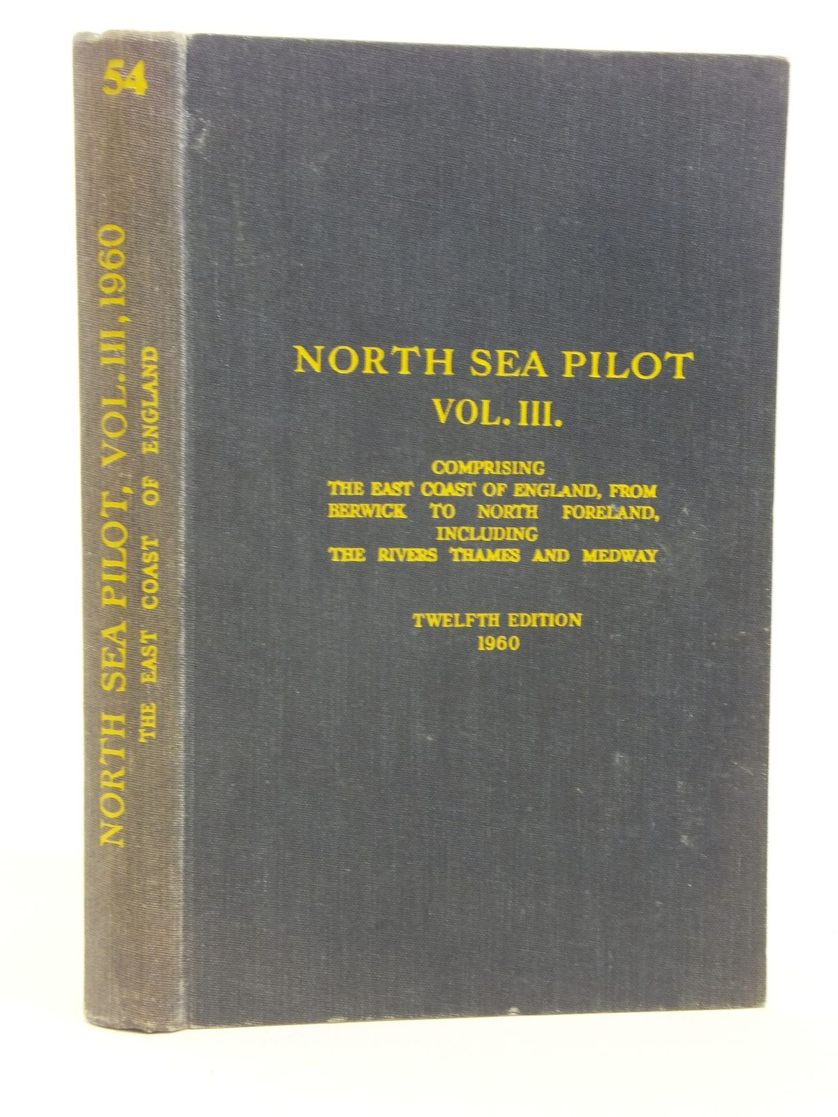 Photo of NORTH SEA PILOT VOL. III (STOCK CODE: 2115477)  for sale by Stella & Rose's Books