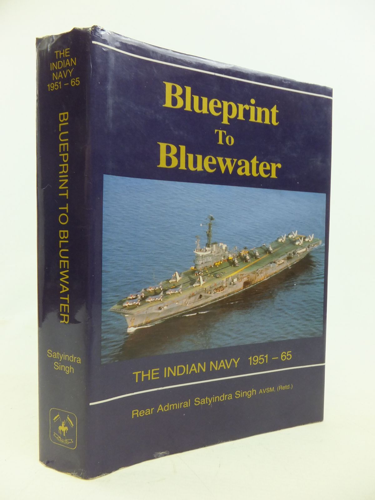 Blueprint to bluewater the indian navy 1951 65 written by singh photo of blueprint to bluewater the indian navy 1951 65 written by singh satyindra malvernweather Image collections