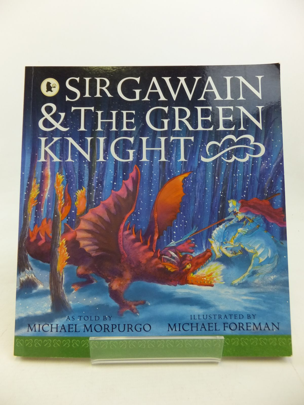 Photo of SIR GAWAIN AND THE GREEN KNIGHT written by Morpurgo, Michael illustrated by Foreman, Michael published by Walker Books (STOCK CODE: 2115805)  for sale by Stella & Rose's Books