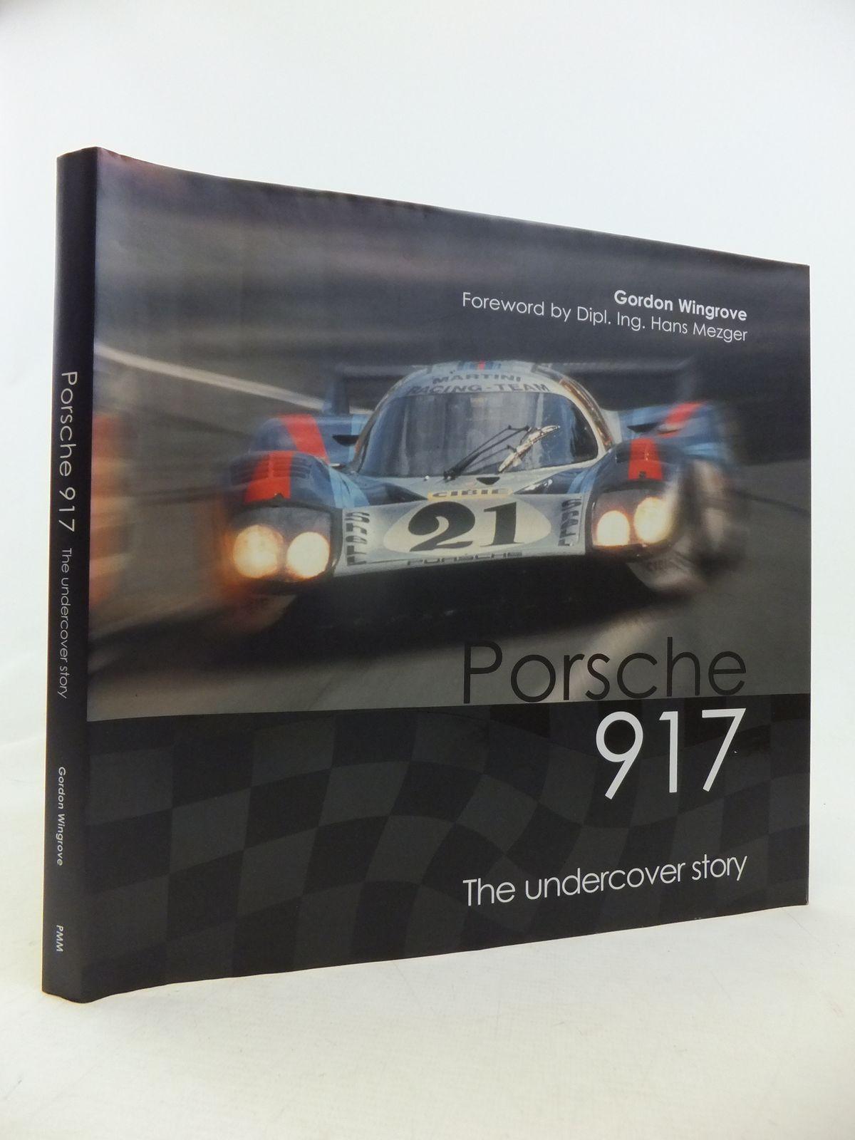 Porsche 917 The Undercover Story
