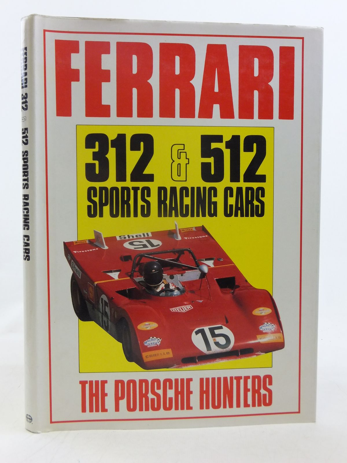 Photo of FERRARI 312 & 512 SPORTS RACING CARS THE PORSCHE HUNTERS written by Bamsey, Ian published by Haynes (STOCK CODE: 2116422)  for sale by Stella & Rose's Books